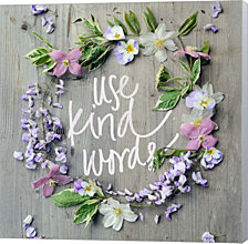 Use Kind Words by Sarah Gardner Canvas Art
