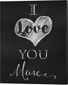 Chalkboard I Love You More By Tina Lavoie Canvas Art