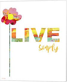 Live Simply by Pamela J. Wingard Canvas Art