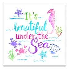It's Beautiful Under the Sea Printed Canvas