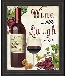 Wine A Little by Jean Plout Framed Art
