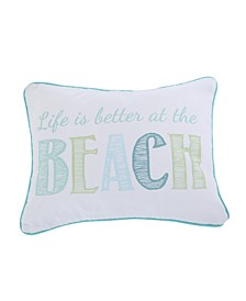Home Del Ray Embroidered Life is Better Pillow