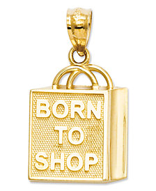 "14k Gold Charm, ""Born to Shop"" Shopping Bag Charm"