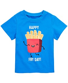 Toddler Boys Happy Fry Day Graphic Cotton T-Shirt, Created for Macy's