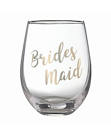 "Lillian Rose Gold ""Bridesmaid"" Stemless Wine Glass"