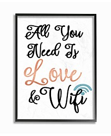 """All You Need is Love and WiFi Framed Giclee Art, 16"""" x 20"""""""
