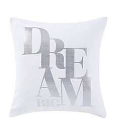 "CLOSEOUT! Dream Big 18"" Square Decorative Pillow"