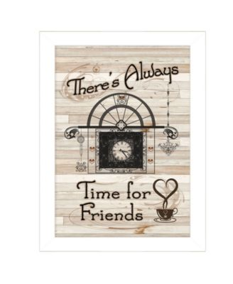 """Time for Friends by Millwork Engineering, Ready to hang Framed Print, White Frame, 10"""" x 14"""""""