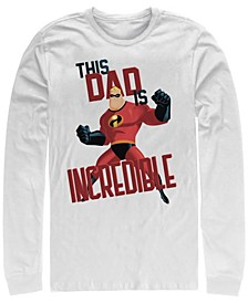 Men's The Incredibles This Dad, Long Sleeve T-Shirt