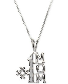"#1 Mom 18"" Pendant Necklace in Sterling Silver, Created For Macy's"
