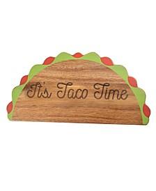 """Its Taco Time"" Wood Serve Board"
