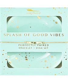 Splash of Good Vibes Bracelet with Dish Set