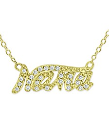 "Cubic Zirconia ""Nana"" Pendant Necklace in 18k Gold-Plated Sterling Silver, 16"" + 2"" extender, Created for Macy's"