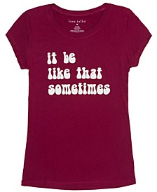 Juniors' It Be Like That Sometimes Graphic T-Shirt
