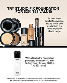 Try Studio Fix Foundation for $25! ($33 Value) Plus, Enjoy a MAC Fix+ Setting Spray for only $20 with your Studio Fix Foundation purchase (up to $32 Value!)