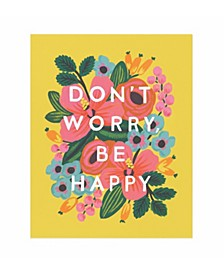 Don't Worry, Be Happy Print (8x10)