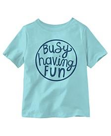 Busy Having Fun Short Sleeve Little Boys T-shirt