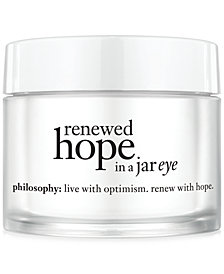 philosophy renewed hope in a jar eye, 0.5 oz.
