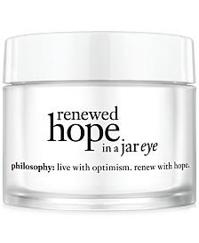 philosophy renewed hope in a jar eye, 0.5 oz.