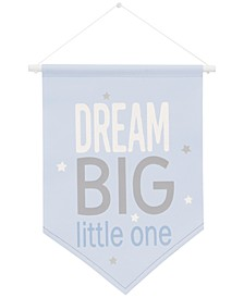 The Dreamer Collection Dream Big Little One Graphic-Print Wall Banner