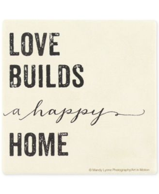 Love Builds A Happy Home Coaster