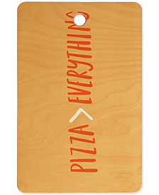 Deny Designs Pizza is Better Cutting Board