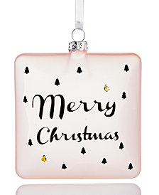 Holiday Lane Merry Christmas Pink Ornament, Created for Macy's