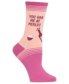 Hot Sox You Had Me At Merlot Socks