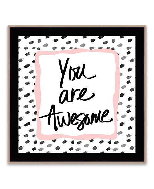 Artissimo Designs You Are Awesome Framed Printed Canvas