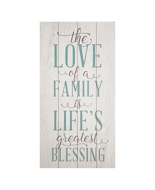 "Stratton Home Decor Stratton Home Decor ""The love of a family is a life's greatest blessing"" Wall Art"
