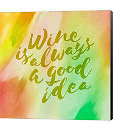White Wine is Always a Good Idea by Cora Niele Canvas Art