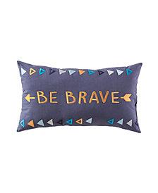 """Be Brave 24"""" X 14"""" Dec Pillow"""