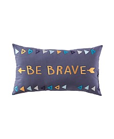 "Be Brave 24"" X 14"" Dec Pillow"