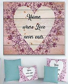 """Design Art 'Home where Love never ends.' Wood Wall Art - 40"""" x 30"""""""