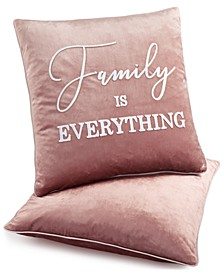 "CLOSEOUT!  2-Pk. Family is Everything 20"" x 20"" Decorative Pillows"