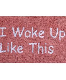 "Woke Up Bath Rug 21"" x 34"""