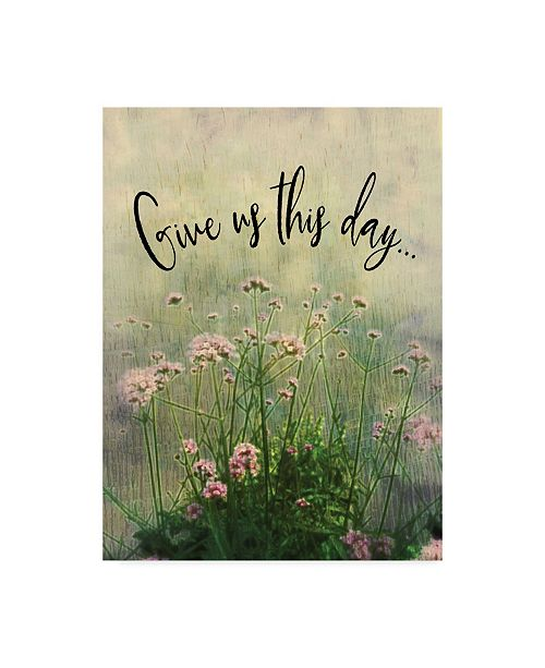 """Trademark Global Margaret Wilson 'Give This Day' Canvas Art - 18"""" x 24"""""""