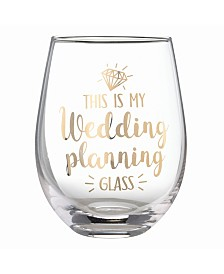 "Lillian Rose ""This is my Wedding Planning Glass"" Stemless Wine Glass"