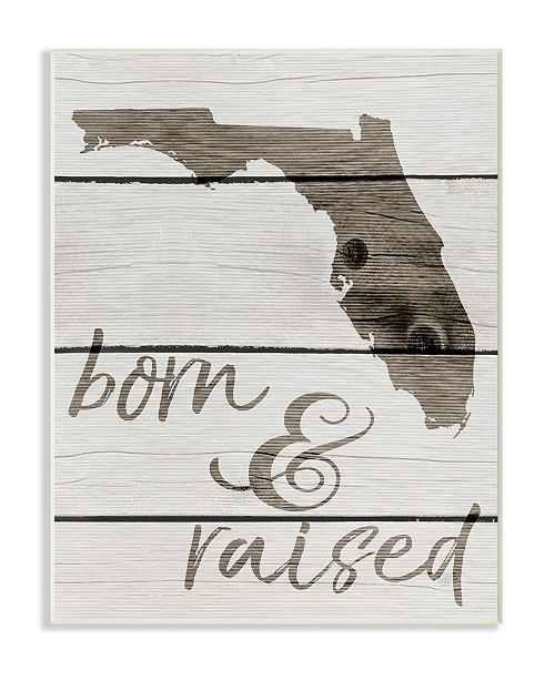 """Stupell Industries Born and Raised Floriday Wall Plaque Art, 10"""" x 15"""""""