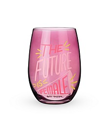 The Future is Female Stemless Wine Glass