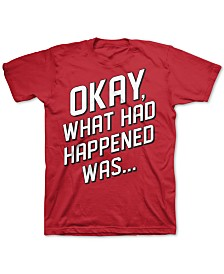 Jem Big Boys What Had Happened Was T-Shirt