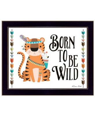 Born to be Wild By Susan Boyer, Printed Wall Art, Ready to hang, White Frame, 14