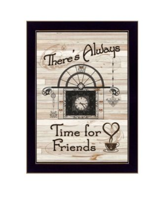 """Time for Friends by Millwork Engineering, Ready to hang Framed Print, Black Frame, 10"""" x 14"""""""
