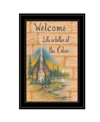"""Life is Better at the Cabin by Mary June, Ready to hang Framed Print, Black Frame, 15"""" x 21"""""""