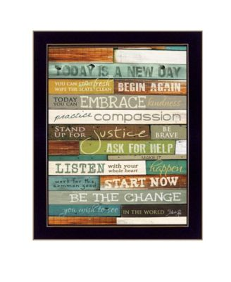 """Today is a New Day By Marla Rae, Printed Wall Art, Ready to hang, Black Frame, 20"""" x 26"""""""