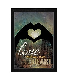 """Trendy Decor 4U Love with all Your Heart By Marla Rae, Printed Wall Art, Ready to hang, Black Frame, 14"""" x 10"""""""