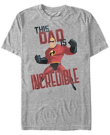 Men's The Incredibles This Dad, Short Sleeve T-Shirt