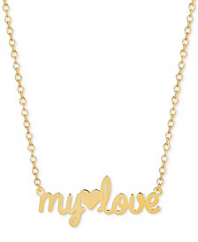 "My Love 16""-18"" Pendant Necklace in 14k Gold Over Sterling Silver"