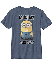 Despicable Me Big Boy's Minions Bob Monday Already Short Sleeve T-Shirt