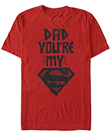 DC Men's Dad You're My Superman Short Sleeve T-Shirt